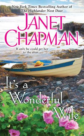 It's a Wonderful Wife by Janet Chapman