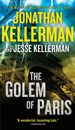 The Golem of Paris by Jonathan Kellerman and Jesse Kellerman