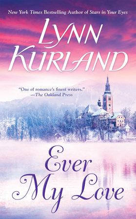 ever my love by lynn kurland penguinrandomhouse com