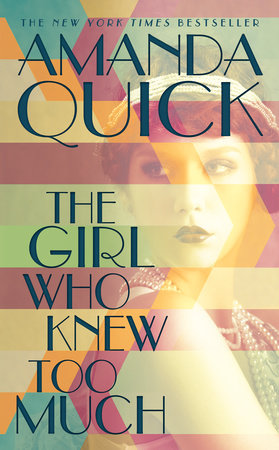 The Girl Who Knew Too Much by Amanda Quick
