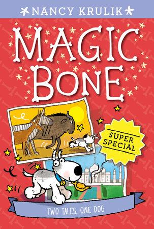 Super Special: Two Tales, One Dog by Nancy Krulik