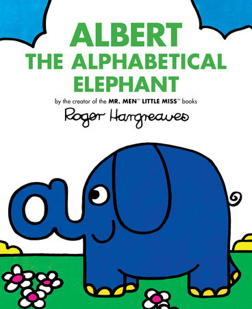 Albert the Alphabetical Elephant by Roger Hargreaves