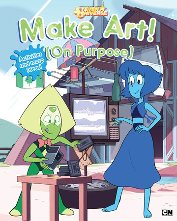 Make Art! (On Purpose) by Cartoon Network Books