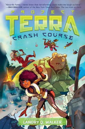 Crash Course #1 by Landry Q. Walker