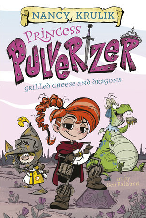 Grilled Cheese and Dragons #1 by Nancy Krulik; Illustrated by Ben Balistreri