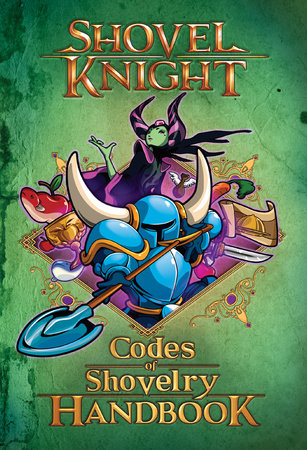 Codes of Shovelry Handbook by Kevin Panetta