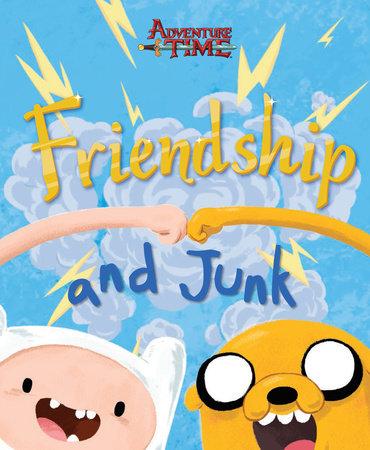 friendship and junk by cartoon network books penguin random house