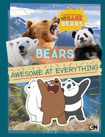 Bears: Awesome at Everything by Christa Roberts
