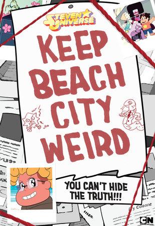 Keep Beach City Weird by Ben Levin and Matt Burnett