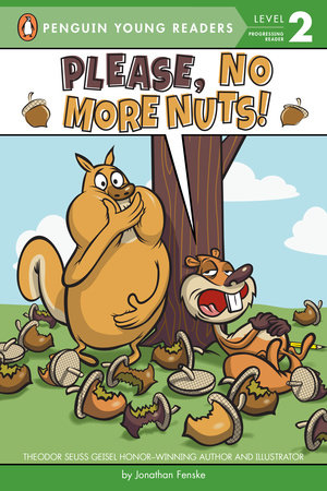 Please, No More Nuts! by Jonathan Fenske