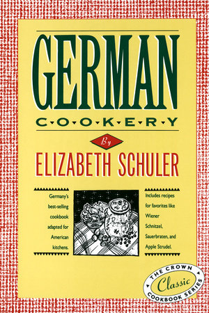 German Cookery by Elizabeth Schuler