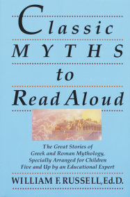 More classics to read aloud to your children by william f russell classic myths to read aloud fandeluxe Image collections