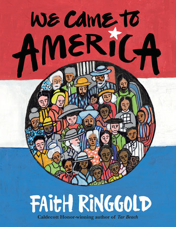 We Came To America by Faith Ringgold