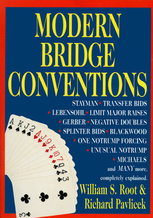 Modern Bridge Conventions by William S. Root and Richard Pavlicek