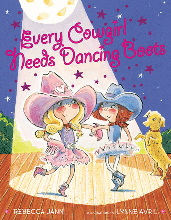 Every Cowgirl Needs Dancing Boots by Rebecca Janni