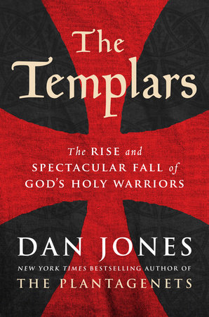 The Templars by Dan Jones