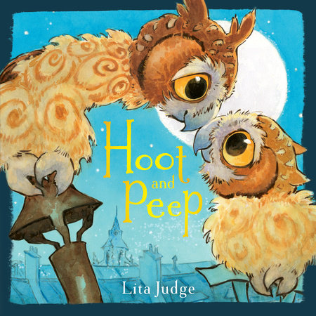 Hoot and Peep by Lita Judge