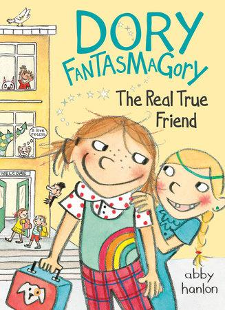Dory Fantasmagory: The Real True Friend by Abby Hanlon
