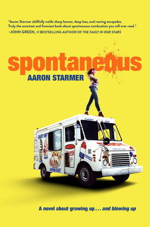 Spontaneous by Aaron Starmer