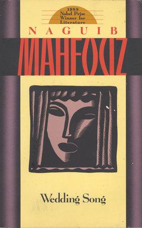 Wedding Song by Naguib Mahfouz