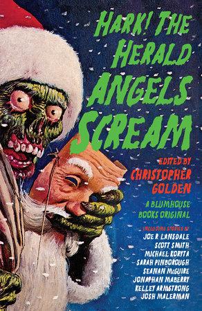 Hark! The Herald Angels Scream by