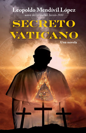 Secreto Vaticano by Leopoldo Mendívil López