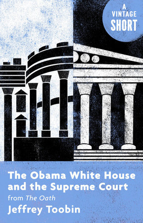 The cover of the book The Obama White House and the Supreme Court
