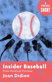 Insider Baseball