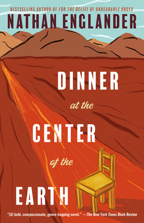 The cover of the book Dinner at the Center of the Earth
