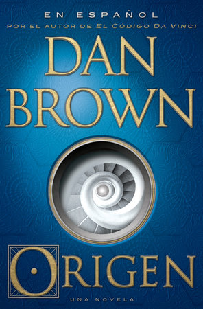 Origen (En espanol) by Dan Brown