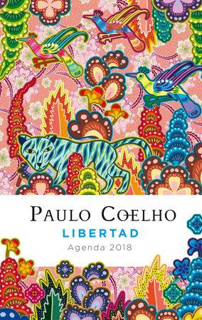 Libertad: Agenda 2018 (Spanish-language) by Paulo Coelho