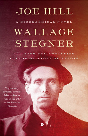 Joe Hill by Wallace Stegner