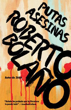 Putas asesinas by Roberto Bolaño