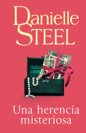 Una herencia misteriosa by Danielle Steel