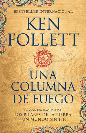 Una columna de fuego (Spanish-language edition of A Column of Fire) by Ken Follett