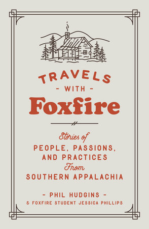 Travels with Foxfire by Foxfire Fund, Inc.