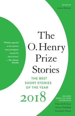 The O. Henry Prize Stories 2018 by