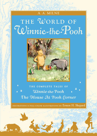 The World of Pooh by A. A. Milne