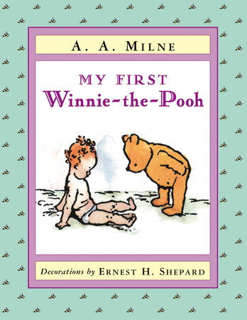 My First Winnie-the-Pooh by A. A. Milne