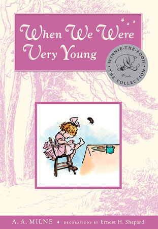 When We Were Very Young Deluxe Edition by A. A. Milne