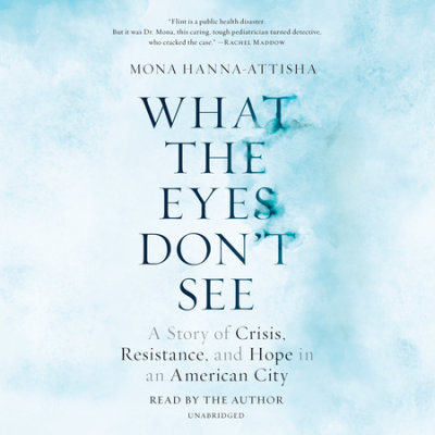 What the Eyes Don't See cover