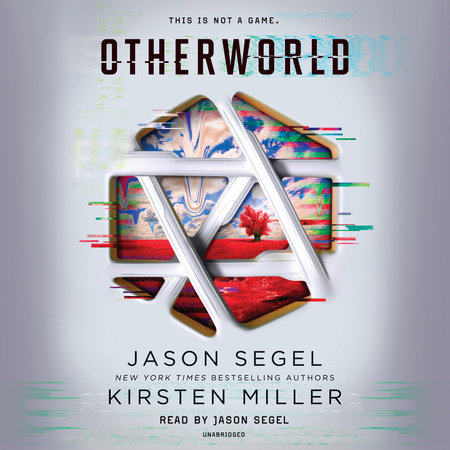 Otherworld by Jason Segel and Kirsten Miller