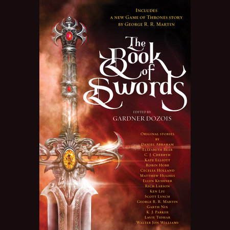 The Book of Swords by George R. R. Martin, Robin Hobb and Garth Nix