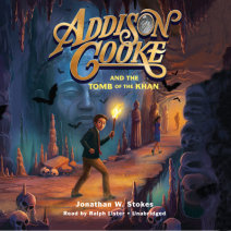 Addison Cooke and the Tomb of the Khan Cover