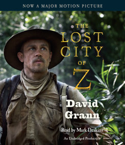 The Lost City of Z (Movie Tie-In)