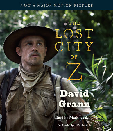 The Lost City of Z (Movie Tie-In) cover