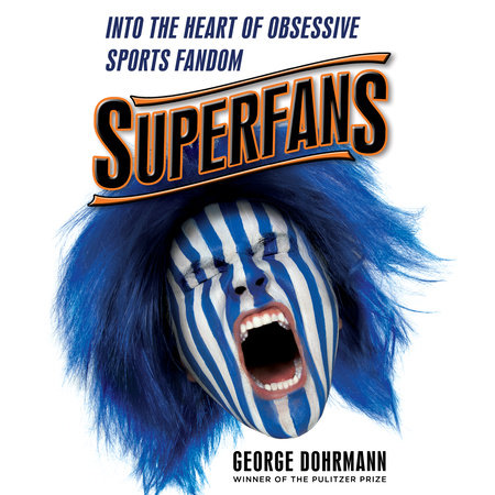 Superfans by George Dohrmann