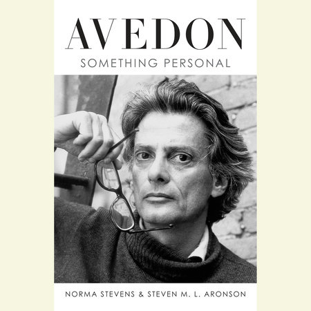 Avedon by Norma Stevens and Steven M. L. Aronson