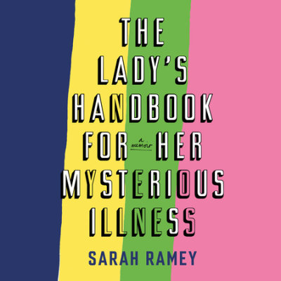 The Lady's Handbook for Her Mysterious Illness cover