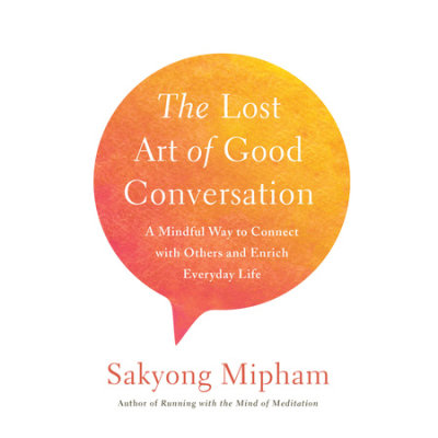 The Lost Art of Good Conversation cover